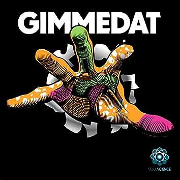 Gimme Dat (feat. Chen Lo & Asante´Amin)