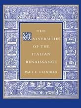 The Universities of the Italian Renaissance (Johns Hopkins Paperback) (English Edition)