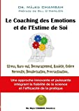 Le coaching des émotions et de l'estime de soi (LLB.PRATIQUE) (French Edition)