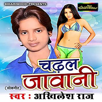 Chadal Jawani