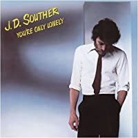 You Re Only Lonely [Blu-Spec C by J.d. Souther