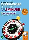 convaincre en moins de 2 minutes - Audio livre 3Cd audio - 3h - Audiolib - 17/02/2010