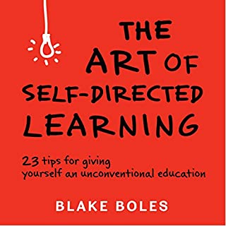 The Art of Self-Directed Learning audiobook cover art