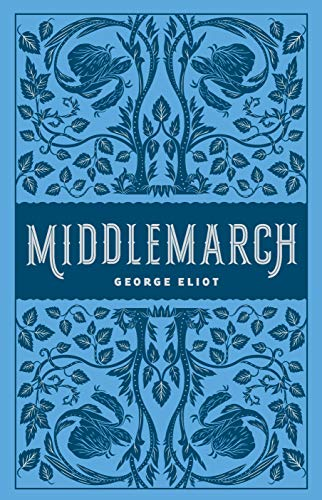 Middlemarch: (Barnes & Noble Collectible Editions) (Barnes & Noble Leatherbound Classics)