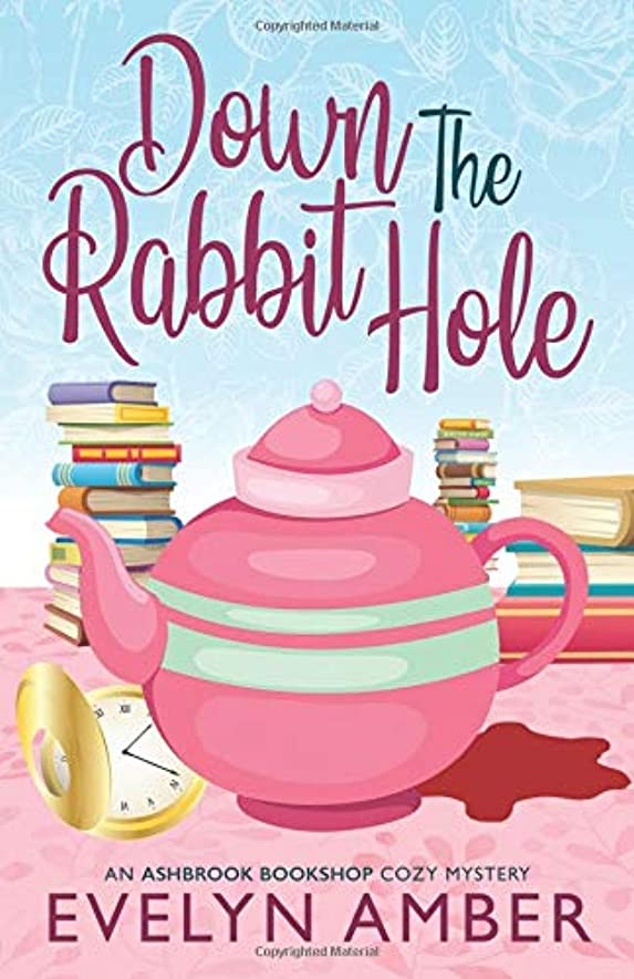 数字のれんバケットDown the Rabbit Hole (Ashbrook Bookshop Cozy Mystery Series)