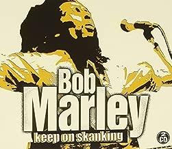Keep On Skanking by Bob Marley (2011-09-13)