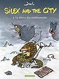 Silex and the city, Tome 9 - La dérive des confinements