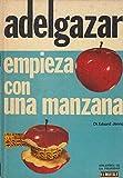 Adelgazar empieza con una manzana
