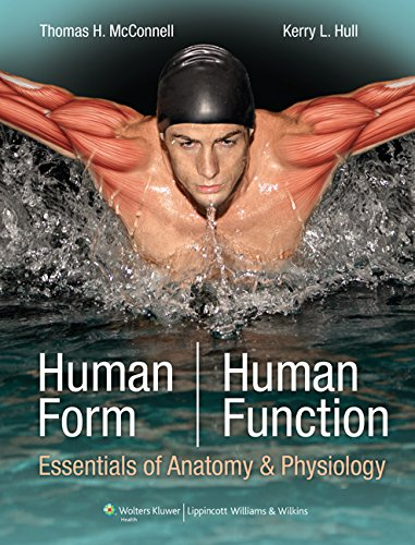Human Form, Human Function: Essentials of Anatomy & Physiology: Essentials of Anatomy & Physiology (Point (Lippincott Wi