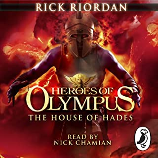 The House of Hades     Heroes of Olympus, Book 4              By:                                                                                                                                 Rick Riordan                               Narrated by:                                                                                                                                 Nick Chamian                      Length: 17 hrs and 31 mins     106 ratings     Overall 4.7