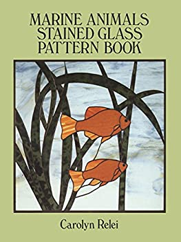 Marine Animals Stained Glass Pattern Book  Dover Stained Glass Instruction