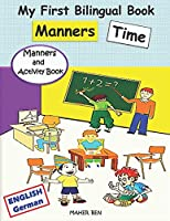 My First Bilingual Book - Manners Time (English-German): A children's Book About Manners, Kindness and Empathy | Kindness Activities for Kids (English and German Edition)