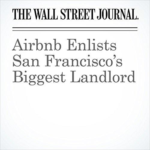 Airbnb Enlists San Francisco's Biggest Landlord copertina