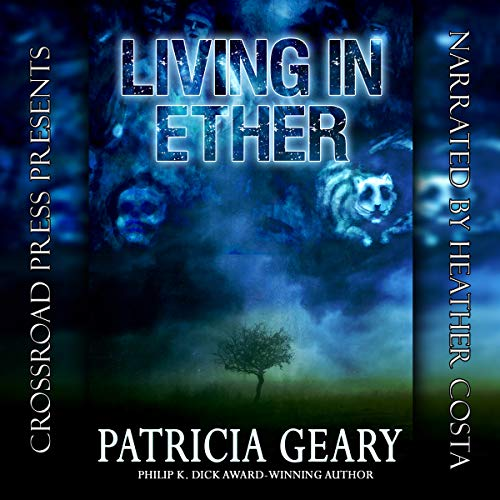 Living in Ether Audiobook By Patricia Geary cover art