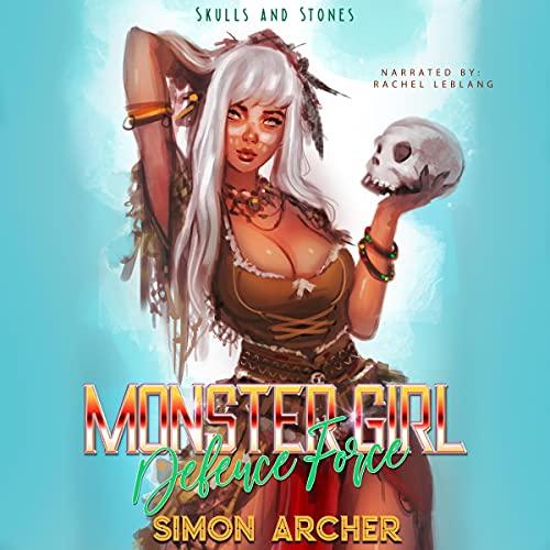 Monster Girl Defense Force Audiobook By Simon Archer cover art