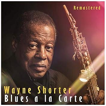 Blues a la Carte (Remastered)