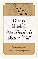 The Devil at Saxon Wall by GLADYS MITCHELL(1905-07-06)