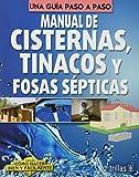 Manual De Cisternas Tinacos Y Fosas Septicas