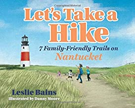 Let's Take A Hike: 7 Family-Friendly Trails of Nantucket