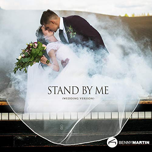 Stand by Me (Piano Wedding Version)