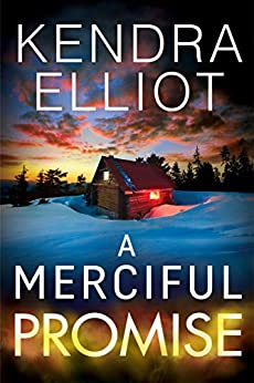 A Merciful Promise (Mercy Kilpatrick Book 6) by [Kendra Elliot]