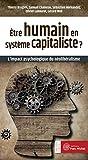 Etre humain en système capitaliste ? L'impact psychologique du néolibéralisme