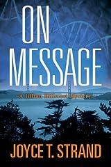 On Message: A Jillian Hillcrest Mystery Kindle Edition