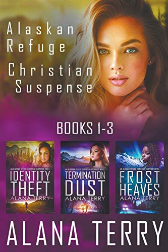 Compare Textbook Prices for Alaskan Refuge Christian Suspense Series Books 1-3  ISBN 9781393349747 by Terry, Alana