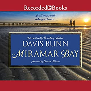 Miramar Bay                   By:                                                                                                                                 Davis Bunn                               Narrated by:                                                                                                                                 Graham Winton                      Length: 7 hrs and 39 mins     25 ratings     Overall 3.8