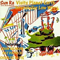 Visits Planet Earth / Interstellar Low Ways by SUN RA (1992-11-20)