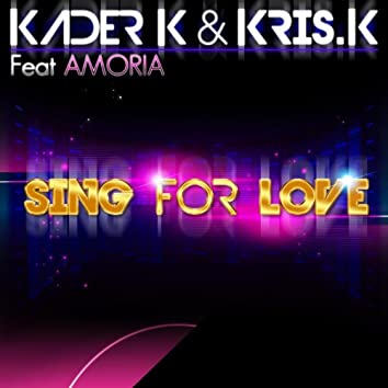 Sing for Love (feat. Amoria)