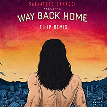Way Back Home (Filip Remix)