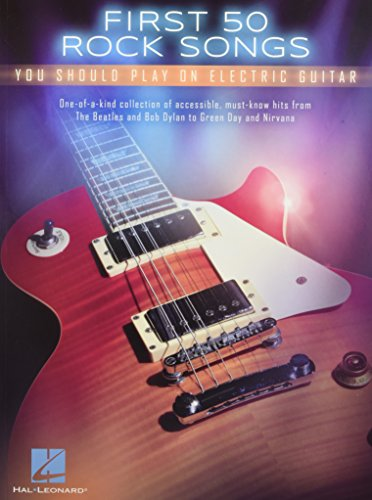 First 50 Songs You Should Play On Electric Guitar