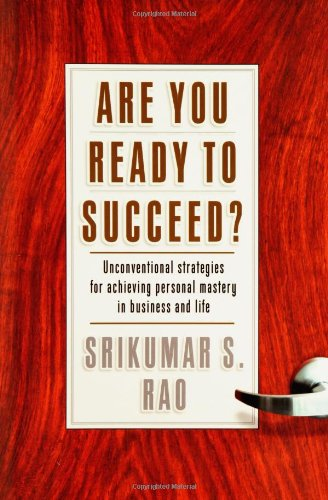 Are You Ready to Succeed? Unconventional Strategies to...