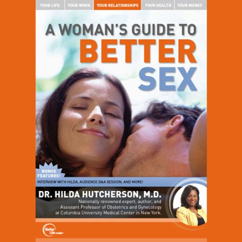 A Woman's Guide to Better Sex (Live) audiobook cover art