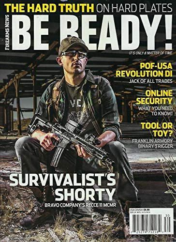 Firearms News Be Ready Magazine The ( HARD TRUTH ) 2019