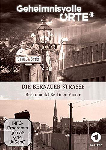 Die Bernauer Straße - Brennpunkt Berliner Mauer