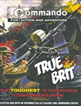 '''Commando'': True BRIT: The Toughest 12 ''Commando'' Books Ever!' [Paperback] [2006] George Low