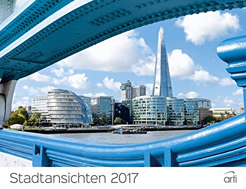 Stadtansichten 2017 - Fotokalender, Wandkalender, Broschürenkalender, Städtekalender, Architekturkalender  -  30 x 30 cm