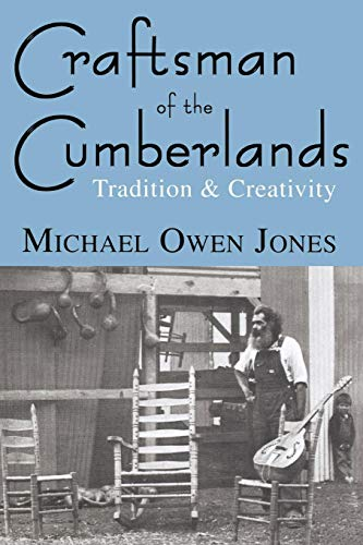 Craftsman of the Cumberlands: Tradition and Creativity (English Edition)