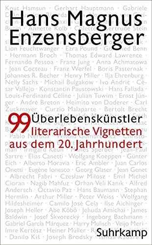 Überlebenskünstler: 99 literarische Vignetten aus dem 20. Jahrhundert (suhrkamp taschenbuch)