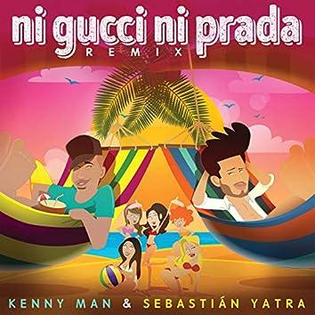 Ni Gucci Ni Prada (Remix)