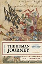 The Human Journey: A Concise Introduction to World History, Prehistory to 1450 (Volume 1)