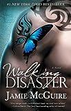 Walking Disaster: A Novel (Beaut...