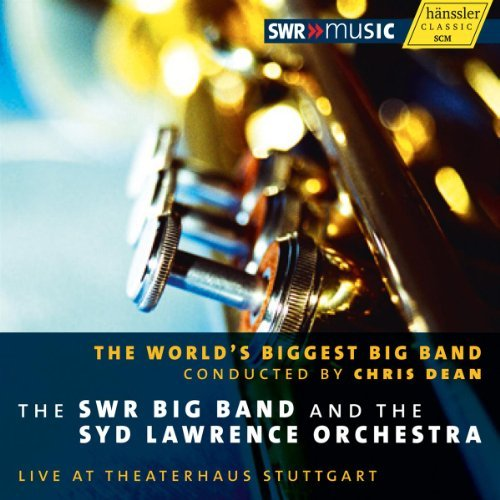 The World's Biggest Big Band by The SWR Big band (2011-10-25)