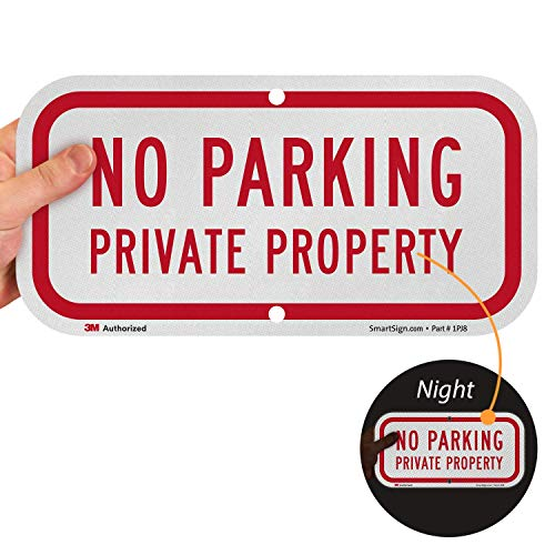 SmartSign 'No Parking - Private Property' Sign | 6' x 12' 3M Engineer Grade Reflective Aluminum