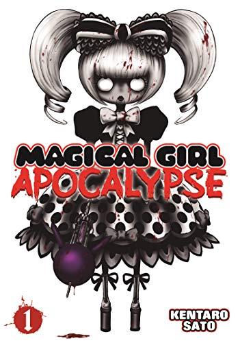 Magical Girl Apocalypse Vol. 1 (Magical Girl Apocalypse, 1)