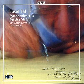 Tal: Symphonies Nos. 1-3 & Festive Vision