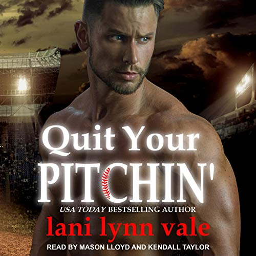 Quit Your Pitchin' cover art