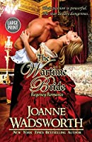 The Wartime Bride: (Large Print) (Regency Brides)